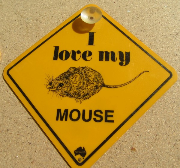Road Sign - I love my Mouse